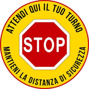Adesivo tondo - Stop - Attendi il tuo turno - Mantieni la distanza di sicurezza