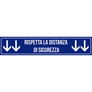 Striscia Adesiva - Rispetta la distanza di sicurezza - Blu