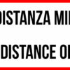 Striscia Adesiva Bilinque – Mantenere la distanza minima di 1 metro – Keep the distance of 1 meter